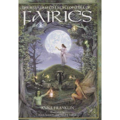 Illustrated Encyclopedia of Fairies