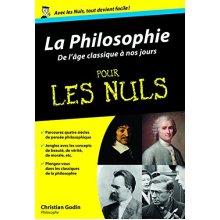La Philosophie pour les nuls : De l'âge classique à nos jours