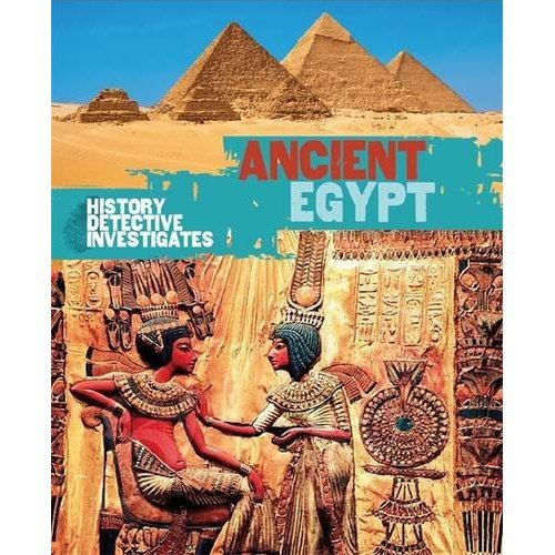 The History Detective Investigates: Ancient Egypt