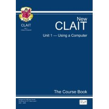 CLAIT Unit 1, Using a Computer - The Course Book