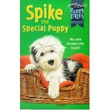 Spike the Special Puppy (jenny Dale's Puppy Tales)