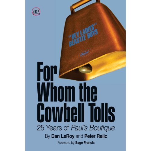 For Whom the Cowbell Tolls: 25 Years of Paul's Boutique: Volume 2 (66 & 2/3)