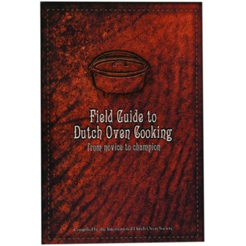 Lodge Field Guide To Dutch Oven Cooking  CBIDOS
