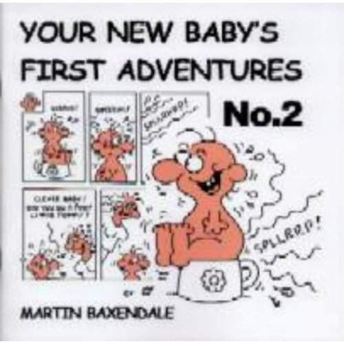Your New Baby's First Adventures: No. 2