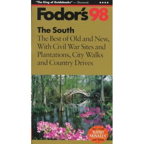 The South 1998: The Best of the Old and New with Civil War Sites, Plantations, City Walks and Country Drives (Gold Guides)