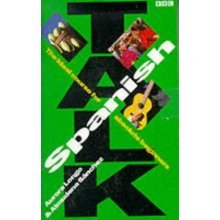 BBC Talk Spanish: Book and 2  Cassette Pack : Course for absolute beginners: Book and Cassette Pack