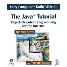 The Java Tutorial: Object-oriented Programming for the Internet
