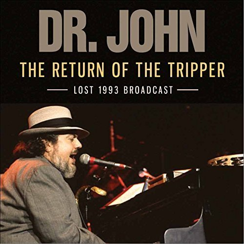 Dr John - The Return Of The Tripper [CD]