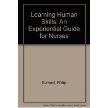 Learning Human Skills: an Experiential Guide for Nurses