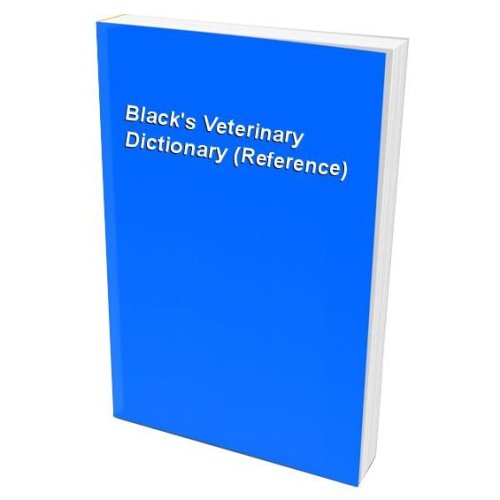 Black's Veterinary Dictionary (Reference)