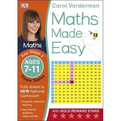 Maths Made Easy Times Tables Ages 7-11 Key Stage 2: Ages 7-11, Key Stage 2